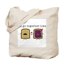 We go Together Like PB&J Tote Bag