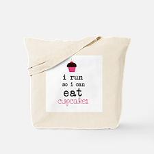 I run so I can EAT Cupcakes Tote Bag