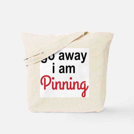 I am Pinning Tote Bag