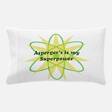 Aspie Superpower Pillow Case
