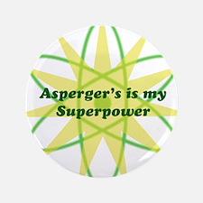 """Aspie Superpower 3.5"""" Button"""