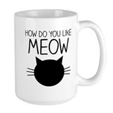 How do you meow Coffee Mugs