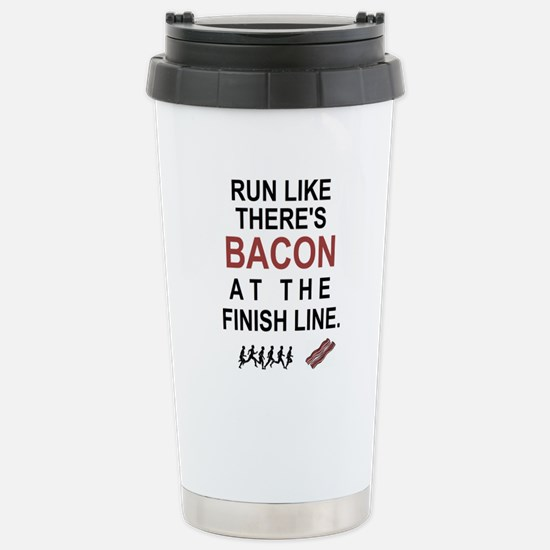 Will Run for Bacon Stainless Steel Travel Mug