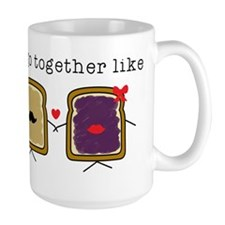 We go Together Like PB&J Mugs