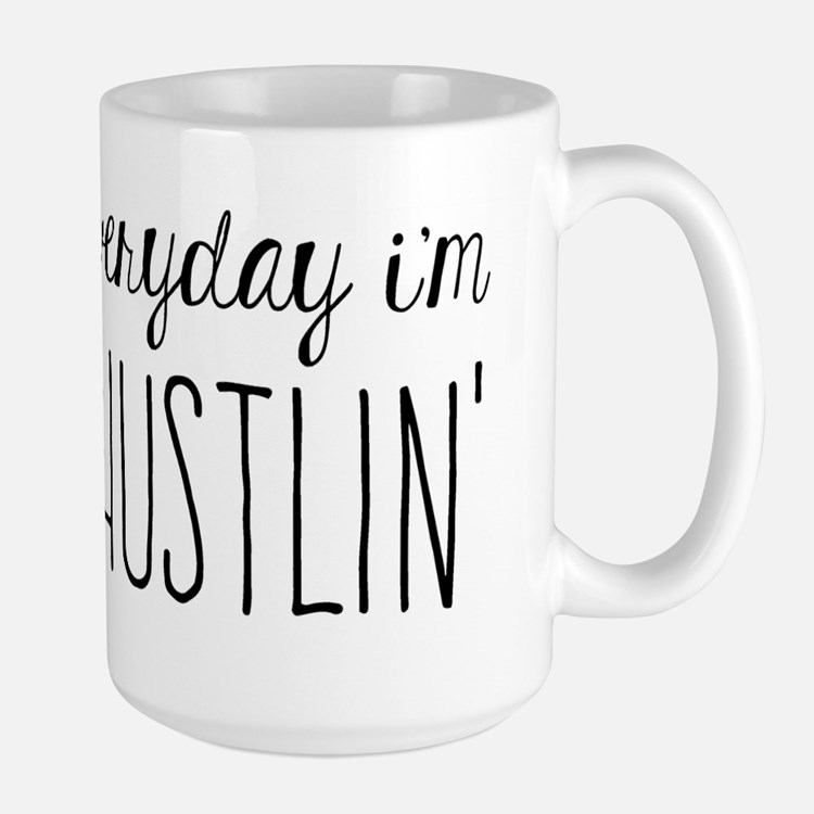 Hustlin Mugs