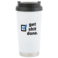Get Sh*t Done Travel Mug
