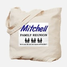 Mitchell Family Reunion Tote Bag