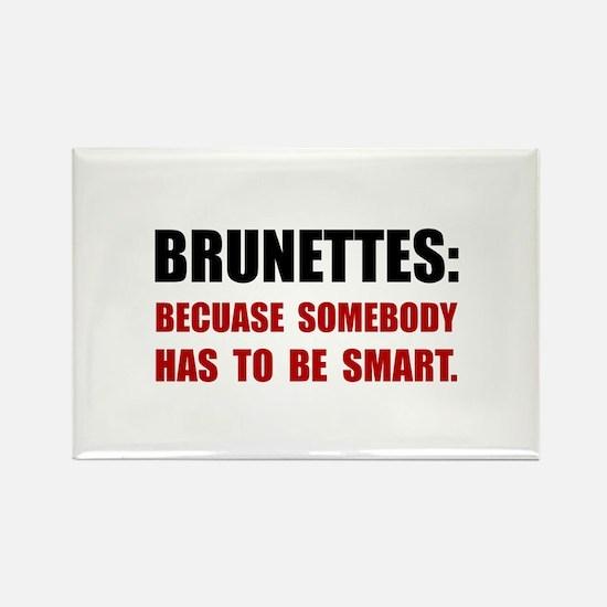 Brunettes Smart Magnets