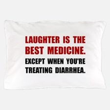 Laughter Diarrhea Pillow Case