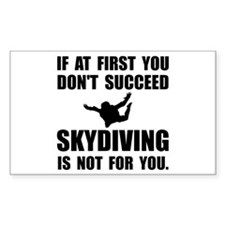 Skydiving Not For You Decal