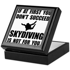 Skydiving Not For You Keepsake Box