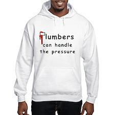 Plumbers can handle the pressure Hoodie