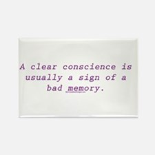A clear conscience is usually Rectangle Magnet