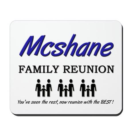 Mcshane Family Reunion Mousepad
