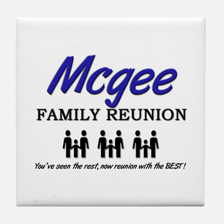 Mcgee Family Reunion Tile Coaster