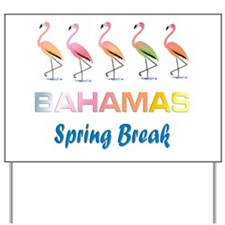 Tropical Flamingos BAHAMAS Spring Break Yard Sign