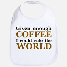 Given Enough Coffee Bib