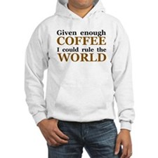 Given Enough Coffee Hoodie