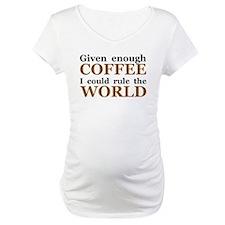 Given Enough Coffee Shirt