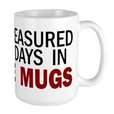 Measured Out My Days Mug