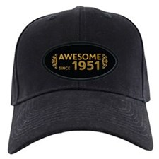 Awesome Since 1951 Baseball Hat