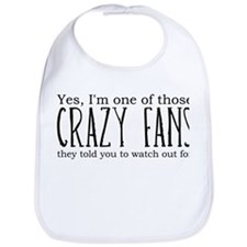 One of Those Crazy Fans Bib