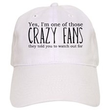 One of Those Crazy Fans Baseball Cap