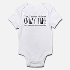 One of Those Crazy Fans Infant Bodysuit