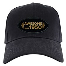 Awesome Since 1950 Baseball Hat