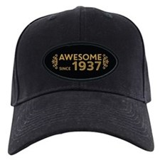 Awesome Since 1937 Baseball Hat