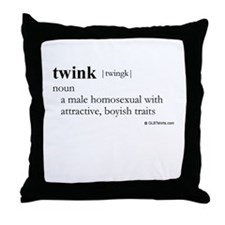 Twink definition Throw Pillow