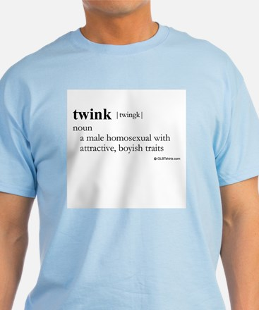 Twink definition T-Shirt