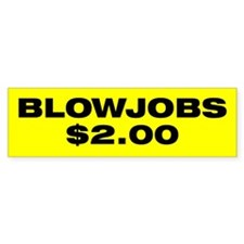 Blowjobs $2.00 Bumper Car Car Sticker