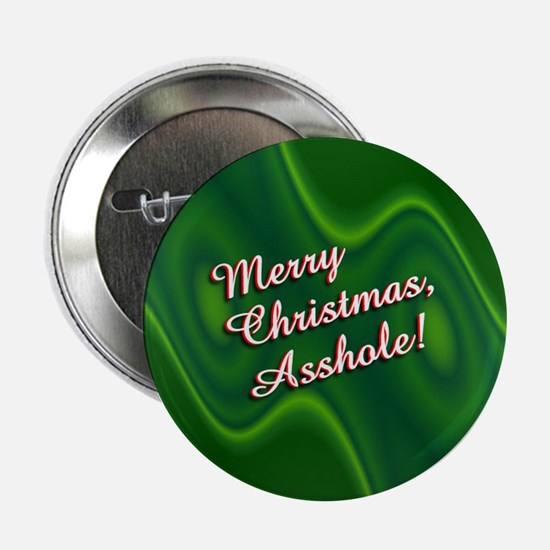 Merry Christmas, Asshole! Button