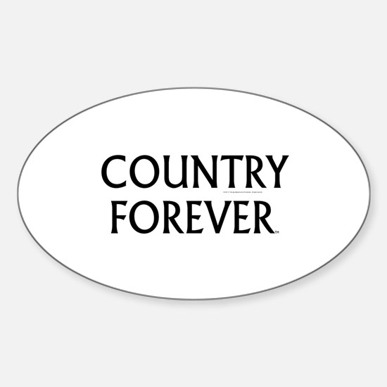 Country Forever Sticker (Oval)