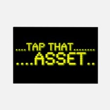 Tap That Asset Rectangle Magnet