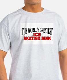 """""""The World's Greatest Ice Skating Rink"""" T-Shirt"""