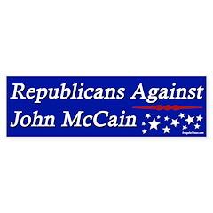 Republicans Against John McCain bumper sticker