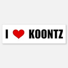 I Love Koontz Bumper Bumper Bumper Sticker