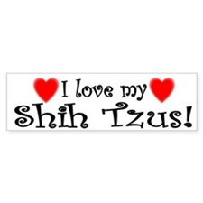 I Love My Shih Tzus Bumper Bumper Sticker