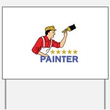 FIVE STAR PAINTER Yard Sign