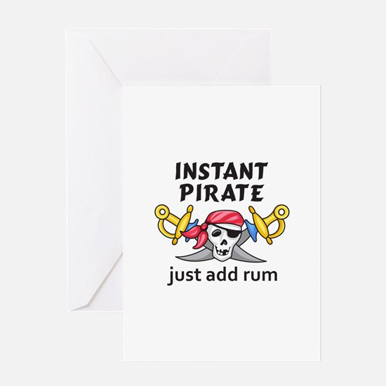 INSTANT PIRATE Greeting Cards