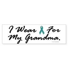I Wear Teal For My Grandma 1 Bumper Bumper Sticker