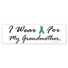 I Wear Teal For My Grandmother 1 Bumper Bumper Sticker