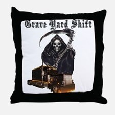 Grave Yard Shift Throw Pillow