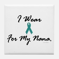 I Wear Teal For My Nana 1 Tile Coaster