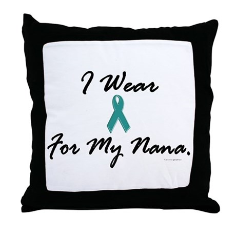 I Wear Teal For My Nana 1 Throw Pillow