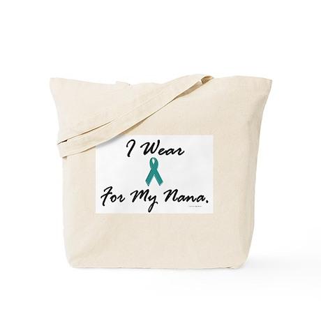 I Wear Teal For My Nana 1 Tote Bag
