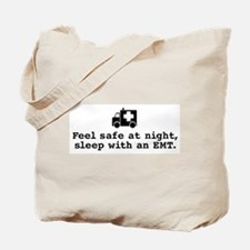 Feel Safe Sleep with EMT Tote Bag