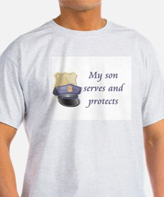 My son serves and protects T-Shirt